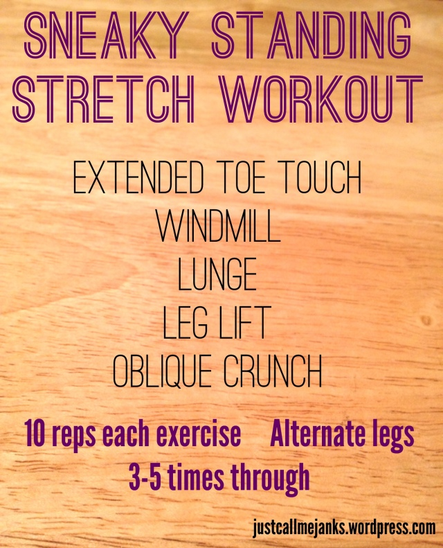 sneaky standing stretch workout